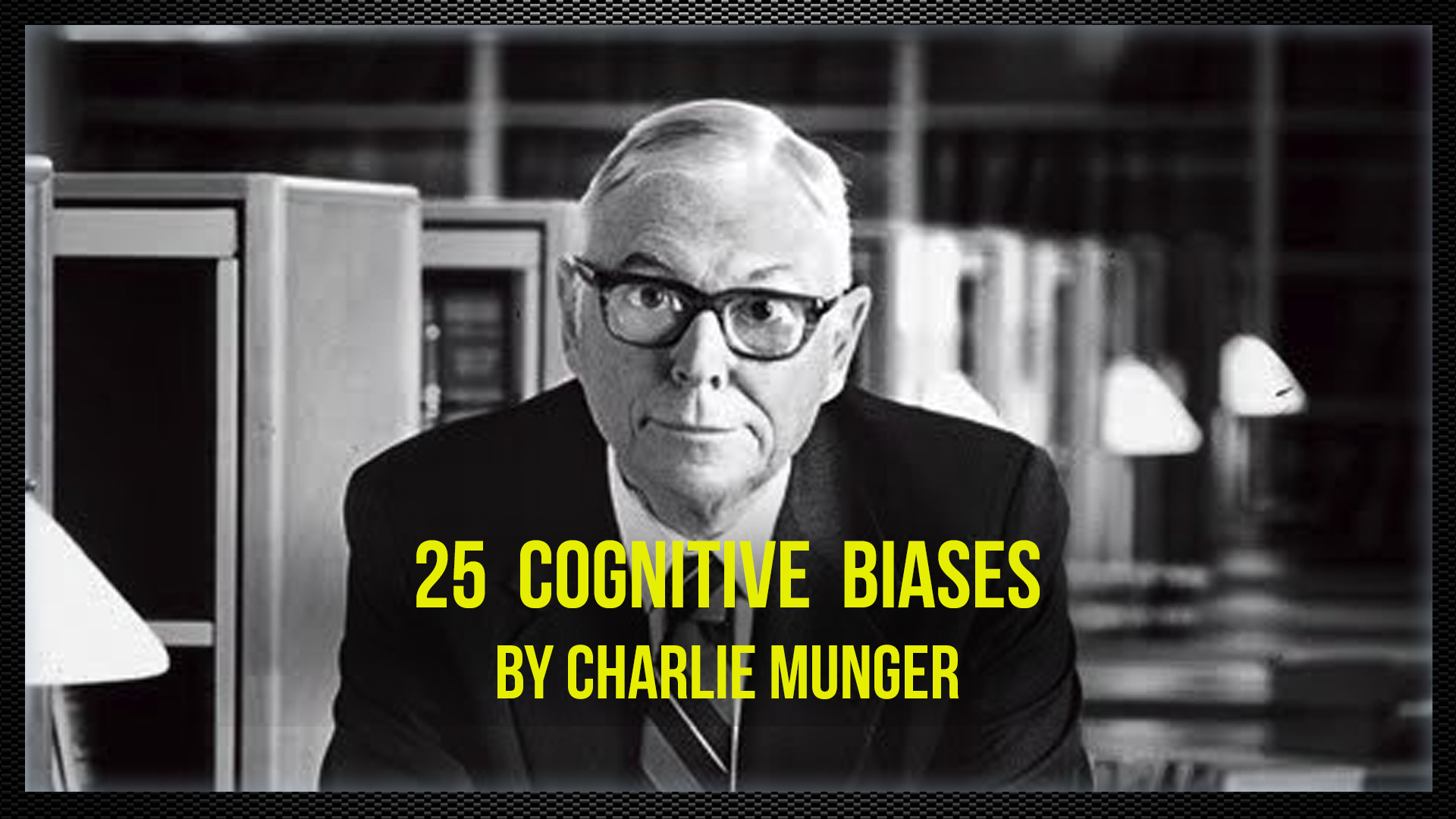 25 Cognitive Biases